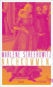 Marlene Streeruwitz. Nachkommen. Quelle: Fischer Verlag, Frankfurt