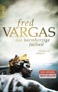 Fred Vargas. Das barmherzige Fallbeil.