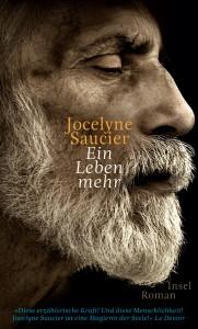Jocelyne Saucier. Ein Leben mehr.
